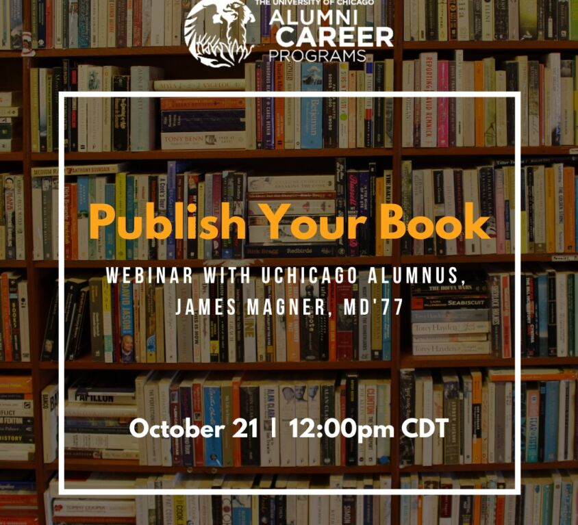 Alumni Career Programs: Publish Your Book with James Magner, MD'71